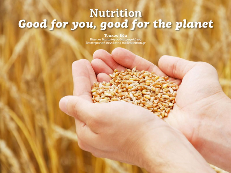 nutrition good for you good for the planet